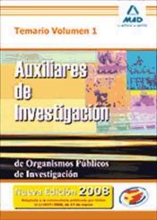 Auxiliares de Investigación de Organismos Públicos de Investigación. Temario Volumen I