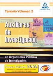 Auxiliares de Investigación de Organismos Públicos de Investigación. Temario Volumen II