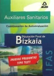 Auxiliares Sanitarios del Instituto Foral de Asistencia Social de la Diputación Foral de Bizkaia: Test de Autoevaluación