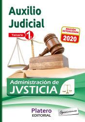 Cuerpo de Auxilio Judicial de la Administración de Justicia. Turno Libre -  Platero Ediciones