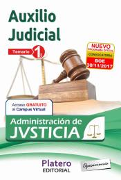 Cuerpo de Auxilio Judicial de la Administración de Justicia. Turno Libre - Platero Editorial