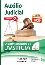 AUXILIO JUDICIAL DE LA ADMINISTRACIÓN DE JUSTICIA. TEMARIO. VOLUMEN II de  Platero Ediciones