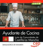 Ayudante de Cocina. Junta de Comunidades de Castilla-La Mancha. Simulacros de examen de EDITORIAL CEP