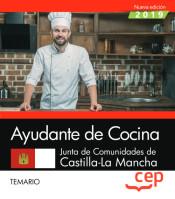 Ayudante de Cocina. Junta de Comunidades de Castilla - La Mancha - EDITORIAL CEP