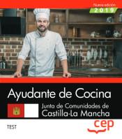 Ayudante de Cocina. Junta de Comunidades de Castilla-La Mancha. Test de EDITORIAL CEP