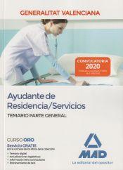 Ayudante de Residencias - Servicios. Personal Laboral de la Generalitat Valenciana - Ed. MAD