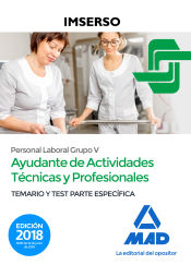 Ayudantes de Actividades Técnicas y Profesionales del IMSERSO - Ed. MAD
