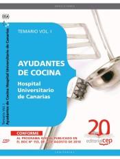 Ayudantes de Cocina Hospital Universitario de Canarias. Temario Vol. I.