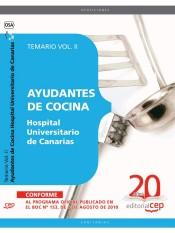 Ayudantes de Cocina Hospital Universitario de Canarias. Temario Vol. II.