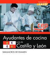 Ayudantes de cocina. Junta de Castilla y León. Simulacros de examen de EDITORIAL CEP
