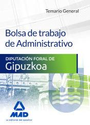 Bolsa de trabajo de Administrativo de la Diputación Foral de Gipuzkoa. Temario general de Ed. MAD