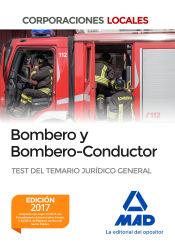 Bombero y Bombero-Conductor. Test del Temario Jurídico General