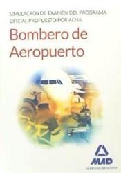 Bomberos de Aeropuertos. Simulacros de examen del programa oficial propuesto por AENA