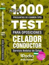 Celador Conductor. Servicio Andaluz de Salud. Más de 1.000 preguntas tipo test para oposiciones. de Ediciones Rodio