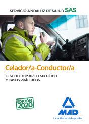Celador/a-Conductor/a del Servicio Andaluz de Salud. Test del temario específico y casos prácticos de Ed. MAD