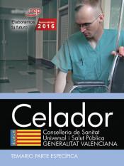 Celador. Conselleria de Sanitat Universal i Salut Pública. Generalitat Valenciana. Temario Parte específica de EDITORIAL CEP, S.L.
