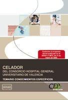 Celador del Consorcio Hospital General Universitario de Valencia. Temario Conocimientos Específicos