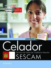 Celador del Servicio de Salud de Castilla La Mancha - EDITORIAL CEP