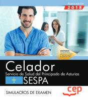 Celador del Servicio de Salud del Principado de Asturias. SESPA. Simulacros de examen de EDITORIAL CEP