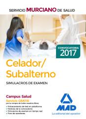 Celador/Subalterno del Servicio Murciano de Salud. Simulacro de examen de Ed. MAD