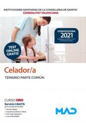 Celador/a de Instituciones Sanitarias de la Conselleria de Sanitat de la Generalitat Valenciana - Ed. MAD