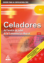CELADORES DEL SERVICIO DE SALUD DE LA COMUNIDAD DE MADRID. TEST