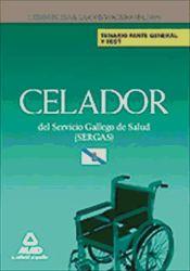 Celadores del Servicio Gallego de Salud (SERGAS). Temario parte General y Test
