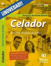 Celadores del Servicio Riojano de Salud. Temario y Test Parte General de Rodio Ediciones