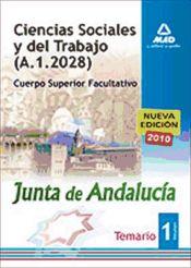 Cuerpo Superior Facultativo. Ciencias Sociales y del Trabajo de la Junta de Andalucía - Ed. MAD