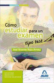Cómo estudiar para un examen tipo test.