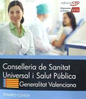 Conselleria de Sanitat Universal i Salut Pública. Generalitat Valenciana. Temario Común de Ed. CEP