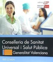 Conselleria de Sanitat Universal i Salut Pública. Generalitat Valenciana. Test Común