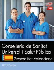 Conselleria de Sanitat Universal i Salut Pública. Generalitat Valenciana. Test Común de EDITORIAL CEP