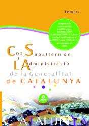 Cos Subaltern de L?Administració de la Generalitat de Catalunya. Temari