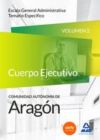 Cuerpo de Administrativos de Comunidad Autónoma de Aragón. Escala General Administrativa. Temario específico, volumen 2 de Ed. MAD