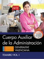 Cuerpo Auxiliar de la Administración. Generalitat Valenciana. - EDITORIAL CEP