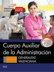 Cuerpo Auxiliar de la Administración. Generalitat Valenciana. Test