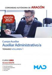 Cuerpo Auxiliar de la Administración de la Comunidad Autónoma de Aragón, Escala Auxiliar Administrativa, Auxiliares Administrativos - Ed. MAD