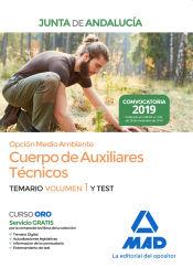 Cuerpo de Auxiliares Técnicos Opción Medio Ambiente de la Junta de Andalucía. Volumen 1 y Test de Ed. MAD