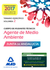 Cuerpo de Ayudantes Técnicos Especialidad Agentes de Medio Ambiente. Temario específico Volumen 2 de Ed. MAD