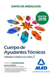 Cuerpo de Ayudantes Técnicos de la Junta de Andalucía. Temario Común Volumen 2 de Ed. MAD