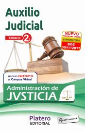 CUERPO DE AUXILIO JUDICIAL DE LA ADMINISTRACIÓN DE JUSTICIA. TEMARIO. VOLUMEN II