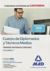 Cuerpo de Diplomados y Técnicos Medios de la Comunidad Autónoma de Cantabria. (Parte Común) - Ed. MAD