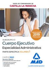 Cuerpo Ejecutivo Especialidad Administrativa de la Junta de Comunidades de Castilla-La Mancha - Ed. MAD