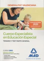 Cuerpo Especialista en Educación Especial de la Administración de la Generalitat Valenciana. Temario y test parte general de Ed. MAD