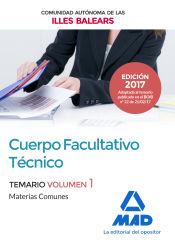 Cuerpo Facultativo Técnico de la de la Comunidad Autónoma de las Illes Balears - Ed. MAD