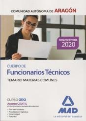 Cuerpo de Funcionarios Técnicos de la Administración de la Comunidad Autónoma de Aragón. Temario de Materias Comunes de Ed. MAD