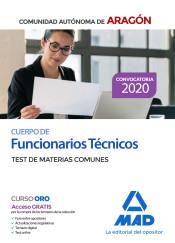 Cuerpo de Funcionarios Técnicos de la Administración de la Comunidad Autónoma de Aragón. Test de Materias Comunes de Ed. MAD