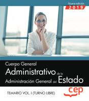 Cuerpo General Administrativo de la Administración General del Estado (Turno Libre) - EDITORIAL CEP