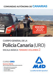 Cuerpo General de la Policía Canaria Escala Básica (Policía URO). Temario volumen 2 de Ed. MAD